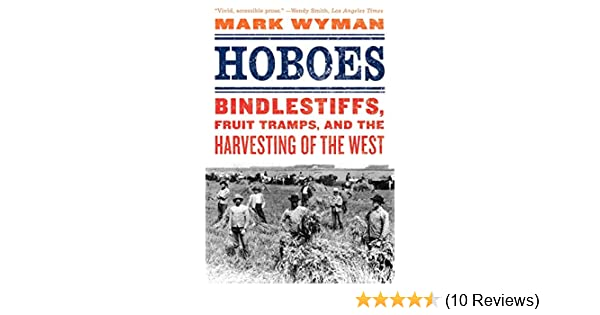 Hoboes Wyman Wark 9780809054916 Amazon Com Books