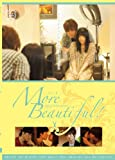 More Beautiful ! [DVD]