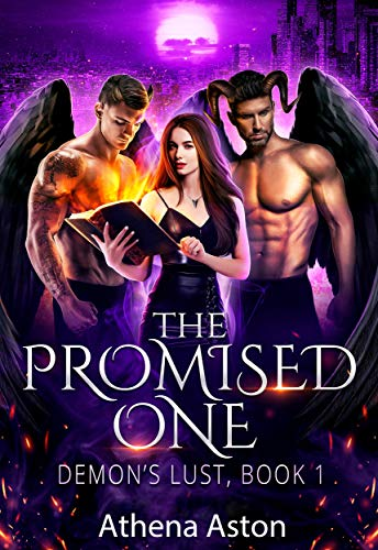 The Promised One: A Reverse Harem Paranormal Romance (Demons