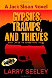 Gypsies, Tramps, and Thieves, Larry Seeley, 162516467X