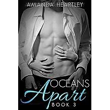Oceans Apart 3: A British Billionaire Romance