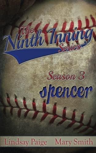Spencer (The Ninth Inning) (Volume 8)