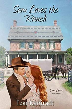 Sam Loves the Ranch