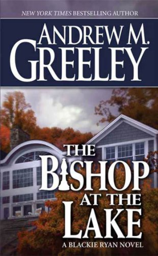 The Bishop at the Lake: A Bishop Blackie Ryan Novel (Blackie Ryan series Book 16)