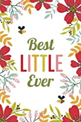 Best Little Ever (6x9 Journal): Lined Writing Notebook, 120 Pages -- Pink, Orange, and Red Flowers with Bumblebees Paperback