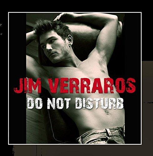 Jim Verraros - Do Not Disturb by Jim Verraros