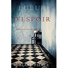 Lueur d'Espoir (Une Enquête de Keri Locke – Tome 5) (French Edition)