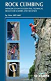 img - for Rock Climbing: Introduction to essential technical skills for leaders and seconds (Cicerone Guides) book / textbook / text book