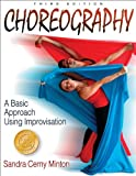 img - for Choreography: A Basic Approach Using Improvisation - 3rd Edition book / textbook / text book