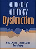 img - for Audiology and Auditory Dysfunction by George T. Mencher (1996-09-29) book / textbook / text book