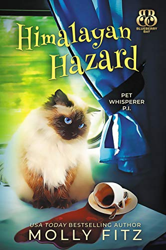 Himalayan Hazard (Pet Whisperer P.I. Book 8) by [Fitz, Molly, Bay, Blueberry]