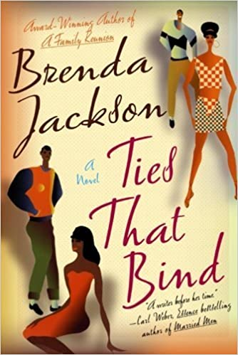 Ties That Bind: A Novel by Brenda Jackson (2002-11-01)