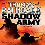 Shadow Army | Thomas Rathsack