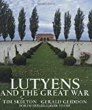 img - for Lutyens and the Great War book / textbook / text book