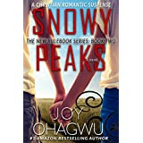 Snowy Peaks- The New Rulebook Christian Suspense Series- Book 2 (The New Rulebook Christian Mystery)