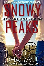 Snowy Peaks- The New Rulebook Christian Suspense Series- Book 2 (The New Rulebook Christian Mystery)