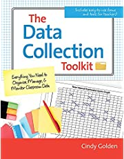 The Data Collection Toolkit: Everything You Need to Organize, Manage, and Monitor Classroom Data