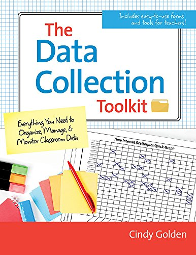 The Data Collection Toolkit: Everything You Need to Organize, Manage, and Monitor Classroom Data (Special Education Materials)