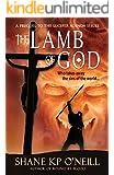 The Lamb Of God (The Lucifer Agenda Book 0)