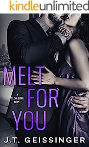 Melt for You (Slow Burn Book 2)