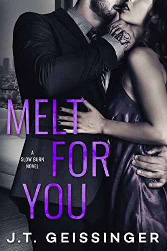 Melt for You (Slow Burn Book 2) cover