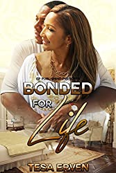 Bonded For Life (The Loose End Book 3)