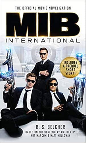 Men In Black International: The Official Movie Novelization: R  S