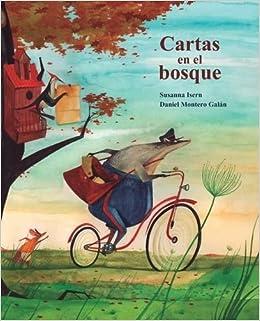 Cartas En El Bosque por Daniel Montero Galán