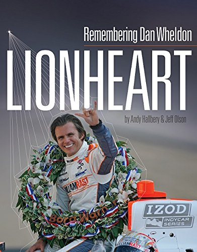 Lionheart - Remembering Dan Wheldon -