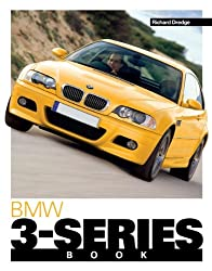The BMW 3-Series Book (You & Your)