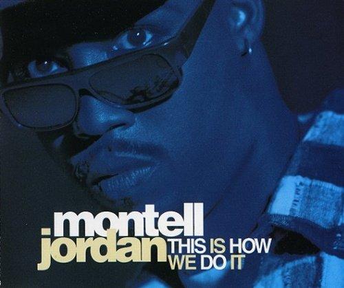 Montell Jordan - This Is How We Do It / I Wanna - Zortam Music