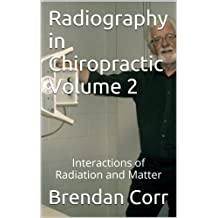 Radiography in Chiropractic Volume 2