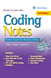 A DAVIS'S NOTES BOOK!           Your professional coding coach at your fingertips      Increase your confidence with the expert guidance you'll find in the 3rd Edition of this easy-to-use guide.    Here's all of the information you need to un...