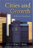 Cities and Growth, , 0786431970