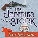 Mrs. Jeffries Takes Stock: Mrs. Jeffries, Book 4 | Emily Brightwell
