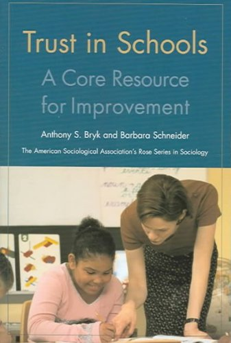 Download Trust In Schools: A Core Resource For Improvement (Volume in the American Sociol PDF