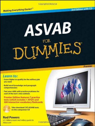 [PDF] ASVAB For Dummies, Premier 3rd Edition Free Download | Publisher : For Dummies | Category : Business | ISBN 10 : 0470637617 | ISBN 13 : 9780470637616