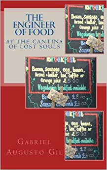 Book The Engineer of Food at The Cantina Of Lost Souls