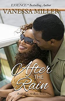 After the Rain - Book 7 (Rain Series) by [Miller, Vanessa]