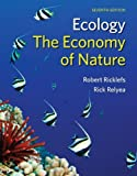img - for Ecology: The Economy of Nature by Robert Ricklefs, Rick Relyea [W.H. Freeman & Company, 2014] ( Paperback ) 7th edition [Paperback] book / textbook / text book