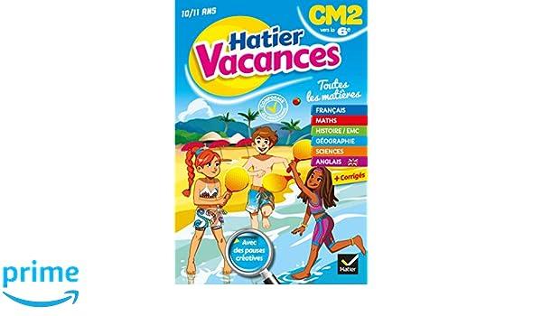 Cahier de vacances du CM2 vers la 6ème Hatier Vacances: Amazon.es: Thomas Cambarot, Pascal Gauffre: Libros en idiomas extranjeros