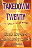 Takedown Twenty : A Stephanie Plum Novel - Book Review and Study Guide