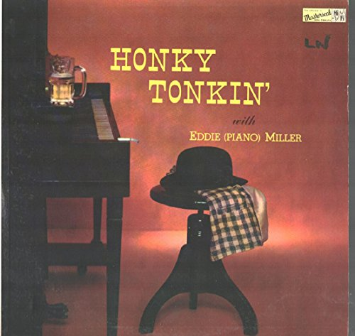 Price comparison product image Eddie (Piano) Miller: Honky Tonkin' LP VG++ USA Masterseal MS-34
