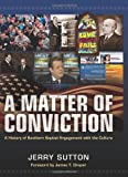 A Matter of Conviction, Jerry Sutton, 0805447555