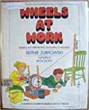 img - for Wheels at Work: Building and Experimenting With Models of Machines (Boston Children's Museum Activity Book) book / textbook / text book