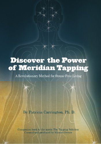 Discover The Power Of Meridian Tapping  A Revolutionary Method For Stress Free Living