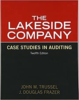 Lakeside Company: Case Studies in Auditing (12th Edition)