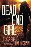 Dead End Girl (Violet Darger) (Volume 1) by  L.T. Vargus in stock, buy online here