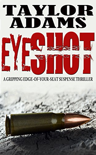 EYESHOT: a gripping edge-of-your-seat suspense thriller cover