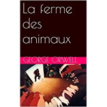 La ferme des animaux (French Edition)